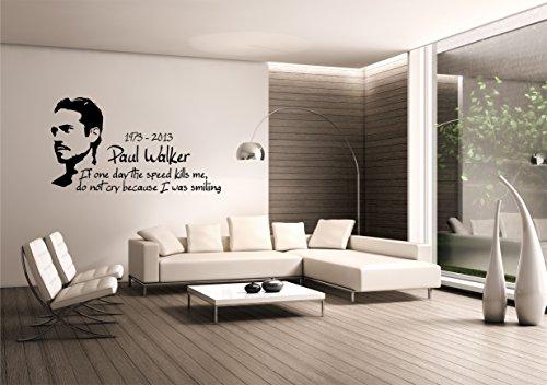 Saphir Design Wandtattoo Paul Walker mit seinem Zitat (Schwarz Matt) (110x60cm)