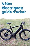 Vélos électriques: guide d'achat