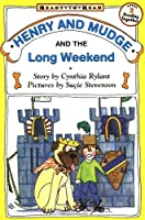 Henry and Mudge and the Long Weekend (Henry & Mudge)