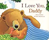 I Love you Daddy (Picture Board Books) by Jillian Harker, Kristina Stephenson (September 27, 2012) Board book