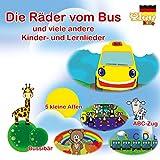 Die Räder vom Bus und viele andere Kinder- und Lernlieder