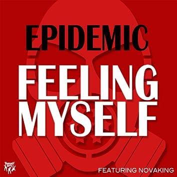 Feeling Myself (feat. Novaking)