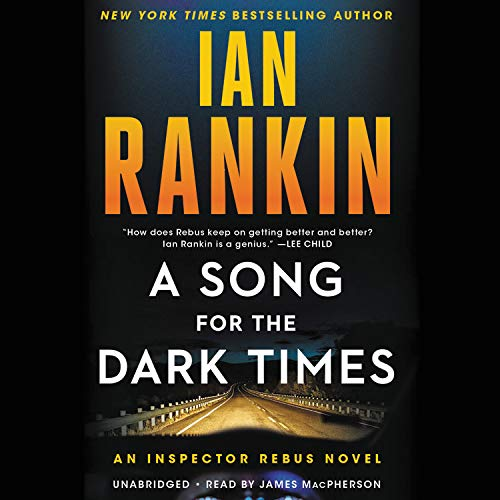 A Song for the Dark Times Audiobook By Ian Rankin cover art