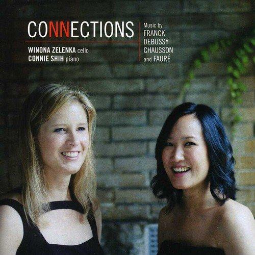 Connections. Franck, Debussy, Chausson, Fauré : Œuvres pour Violoncelle et Piano. Zelenka, Shih