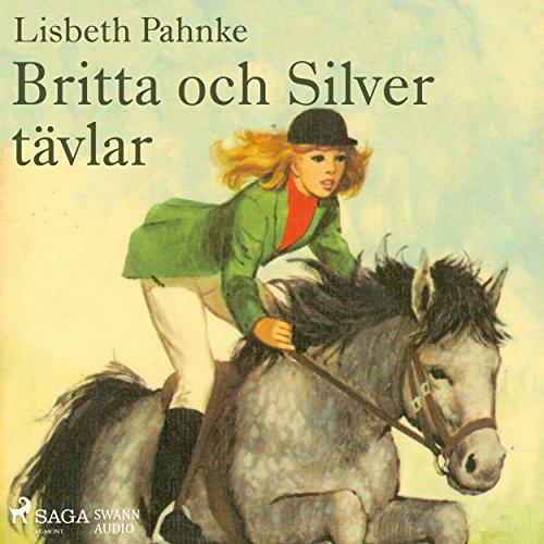 Britta och Silver tävlar Titelbild