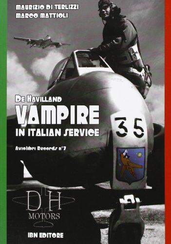 De Havilland Vampire in italian service. Ediz. italiana e inglese: 7