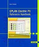 EPLAN Electric P8 Reference Handbook - Bernd Gischel