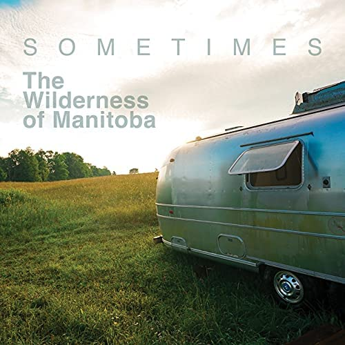 The Wilderness of Manitoba