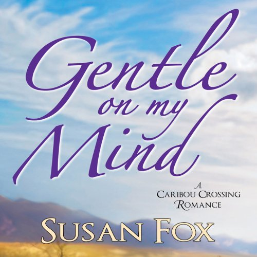 Gentle On My Mind audiobook cover art