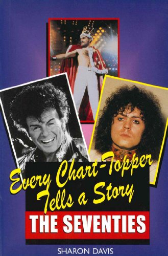Every Chart Topper Tells a Story: The Seventies (English Edition)