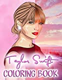 Taylor Swift Coloring Book: A Must-Have Item For Relaxing And Relieving Stress. Providing Plenty Of Unique And Detailed Taylor Swift Designs And Easy To Use With Crayons