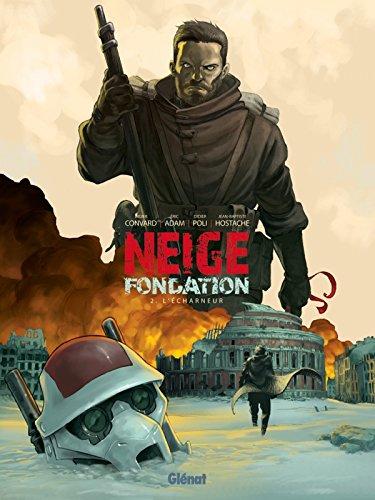 Neige Fondation - Tome 02: L'Écharneur