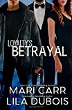 Loyalty's Betrayal: Billionaire Spy Enemies to Lovers Romance (Masters' Admiralty)