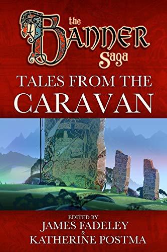 Banner Saga: Tales from the Caravan