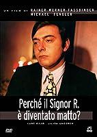 Perche' Il Signor R. E' Diventato Matto? [Italian Edition]
