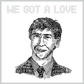 We Got a Love (Remixes)