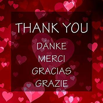 Thank You - Danke - Merci - Gracias - Grazie