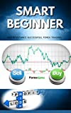Smart Beginners And Resistance Successful Forex Trading (English Edition)