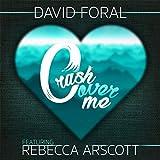 Crash over Me (feat. Rebecca Arscott)