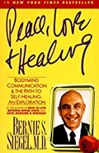 Best love medicine and miracles by bernie siegel Reviews
