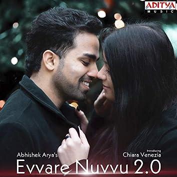 "Evvare Nuvvu 2.0 (Theme Song) (From ""Evvare Nuvvu 2.0"")"