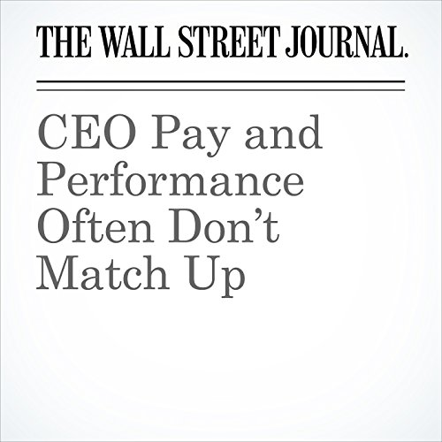 CEO Pay and Performance Often Don't Match Up copertina