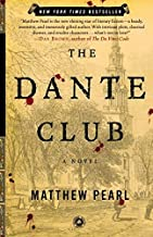 The Dante Club: A Novel by Pearl, Matthew (2004) Paperback