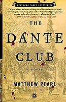 The Dante Club: A Novel by Matthew Pearl(2004-02-10)