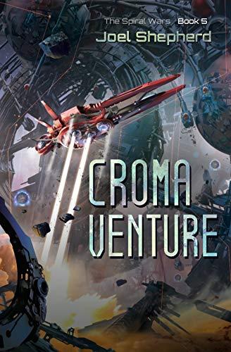 Croma Venture: (The Spiral Wars Book 5) (English Edition)