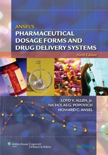 Ansel's Pharmaceutical Dosage Forms and Drug Delivery Systems by unknown 9th (ninth) Edition [Paperback(2010)]