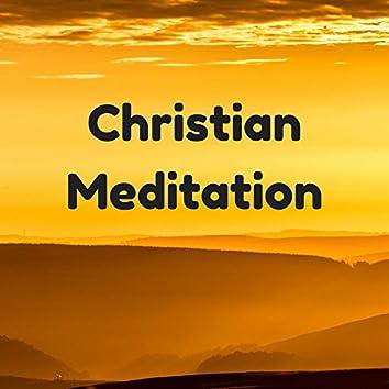 Christian Meditation: Spiritual Healing, Music for Meditation Prayer