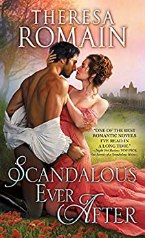 Scandalous Ever After (Romance of the Turf Book 2) by [Theresa Romain]