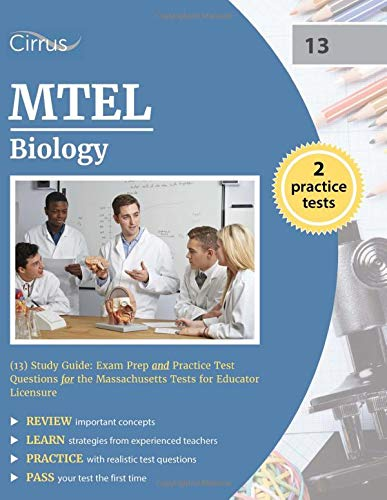 Mtel Biology 13 Study Guide Exam Prep And Practice Test Questions For The Massachusetts Tests For Educator