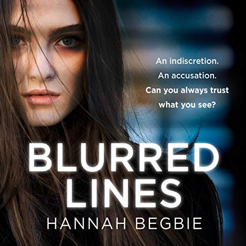 Blurred Lines Audiobook By Hannah Begbie cover art