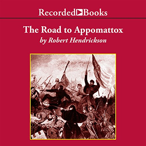 The Road to Appomattox audiobook cover art