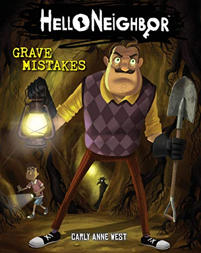 Grave Mistakes (Hello Neighbor #5), Volume 5