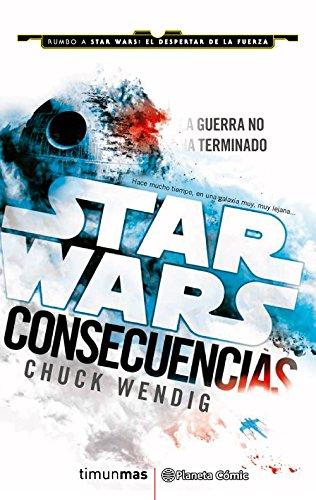 Star Wars Consecuencias Aftermath (novela) (Star Wars: Novelas)