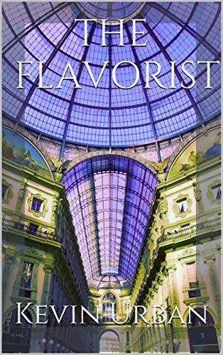 THE FLAVORIST (English Edition)