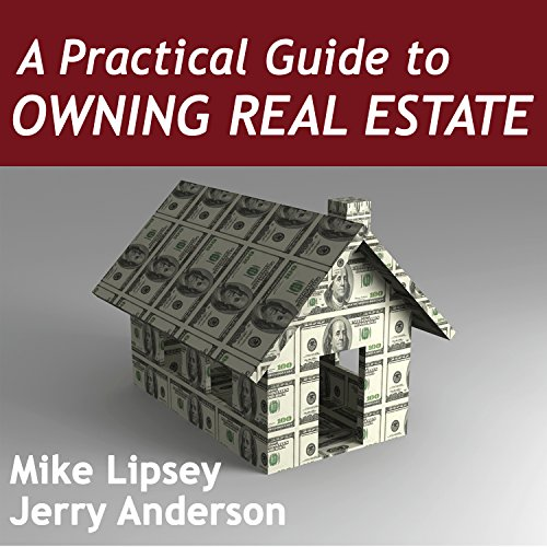 A Practical Guide to Owning Real Estate audiobook cover art