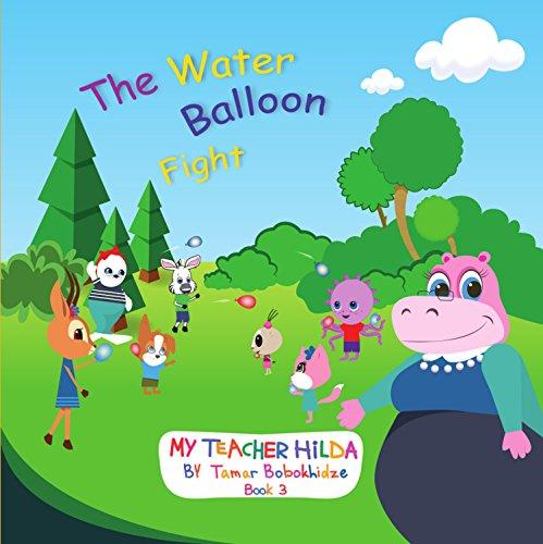 The Water Balloon Fight (My Teacher Hilda Book 3) (English Edition)