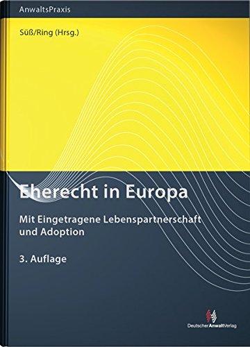 Eherecht in Europa: mit Eingetragene Lebenspartnerschaft und Adoption
