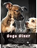 Dogs Diner: become your pet's best friend (English Edition)
