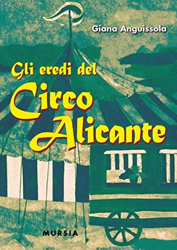 Gli eredi del Circo Alicante