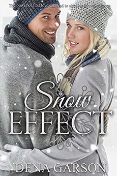 Snow Effect by [Dena Garson, Faith Van Horne]