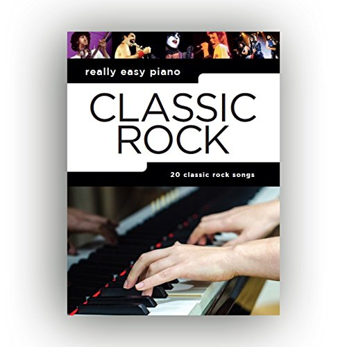Really Easy Piano: Classic Rock: Songbook für Klavier