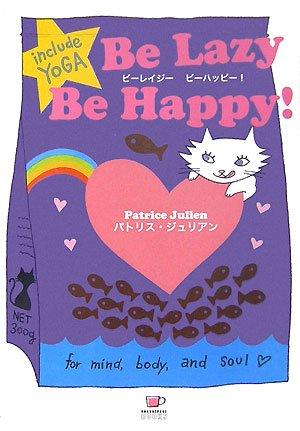Be Lazy Be Happy! (ORANGEPAGE BOOKS)