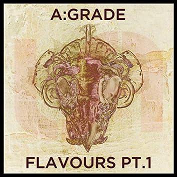 Flavours, Pt. 1