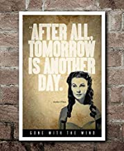 Gone with The Wind Tomorrow is Another Day Scarlett O'Hara Quote Poster Gift for Men Woman Poster Home Art Wall Posters [No Framed]