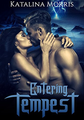 Entering Tempest: Paranormal Erotica (Element Erotica Book 1) (English Edition)