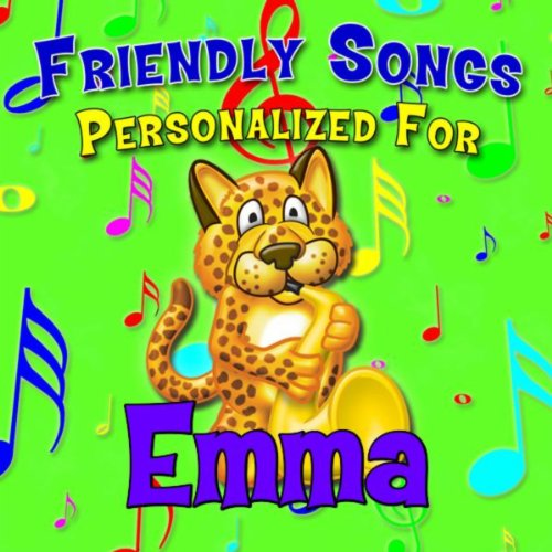 Friendly Songs - Personalized For Emma